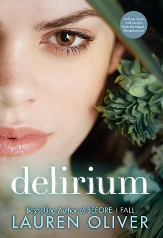Second Chance Sunday – Delirium by Lauren Oliver