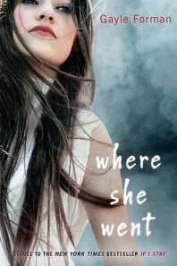 Review: Where She Went – Gayle Forman