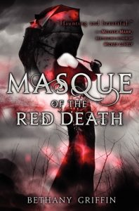 Second Chance Sunday – Masque of the Red Death by Bethany Griffin