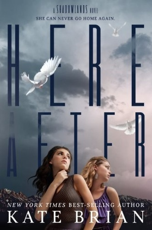 Hereafter (A Shadowlands Novel)