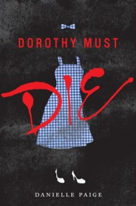 Review: Dorothy Must Die – Danielle Paige