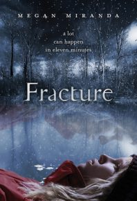 Second Chance Sunday – Fracture by Megan Miranda