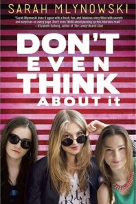 Review: Don't Even Think About It – Sarah Mlynowski