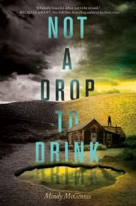 Review: Not a Drop to Drink – Mindy McGinnis
