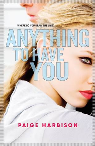 Review: Anything to Have You – Paige Harbison