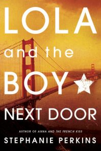 Review: Lola and the Boy Next Door – Stephanie Perkins
