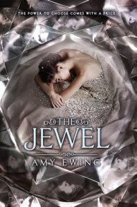 Review: The Jewel – Amy Ewing