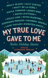 Review: My True Love Gave to Me – Various Authors