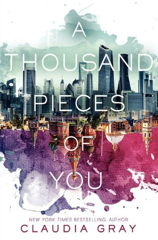 Review: A Thousand Pieces of You – Claudia Gray