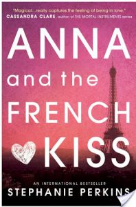 Second Chance Sunday – Anna and the French Kiss by Stephanie Perkins