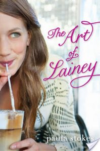 Review: The Art of Lainey – Paula Stokes