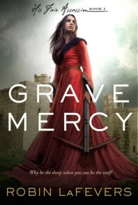 Review: Grave Mercy – Robin LaFevers