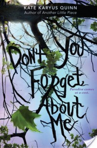 Review: (Don't You) Forget About Me – Kate Karyus Quinn
