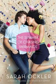 Blog Tour Review: Summer of Chasing Mermaids – Sarah Ockler {giveaway}
