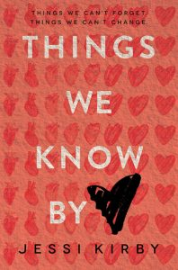 Review: Things We Know by Heart – Jessi Kirby