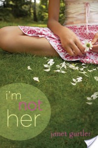 Second Chance Sunday – I'm Not Her by Janet Gurtler