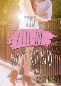 Review: The Fill-In Boyfriend – Kasie West