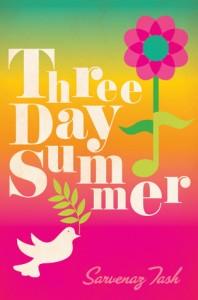 Review: Three Day Summer – Sarvenaz Tash