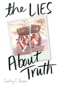 New to You (21): April  reviews The Lies About Truth by Courtney Stevens {giveaway}