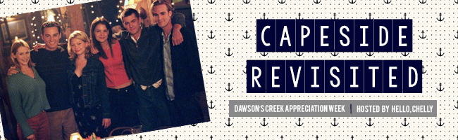 Capeside Revisited: The ABCs…Dawson's Creek Style