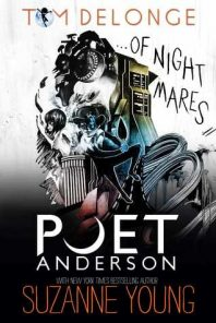 Blog Tour: Excerpt – Poet Anderson…Of Nightmares by  Tom DeLonge and Suzanne Young (giveaway)