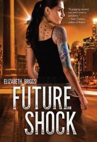 Blog Tour: Future Shock – Elizabeth Briggs + a Giveaway