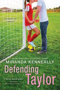 Blog Tour: Defending Taylor by Miranda Kenneally (Review + Giveaway)