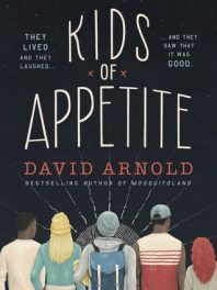 Blog Tour: Review – Kids of Appetite by David Arnold