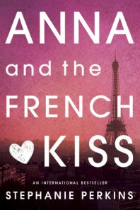 New to You (8): Wendy Reviews Anna and the French Kiss by Stephanie Perkins {+ a giveaway}