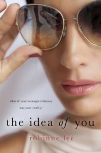 Blog Tour: Excerpt of The Idea of You by Robinne Lee