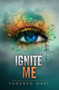 Backlog Review: Ignite Me – Tahereh Mafi