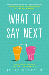 Blog Tour: Review – What to Say Next by Julie Buxbaum