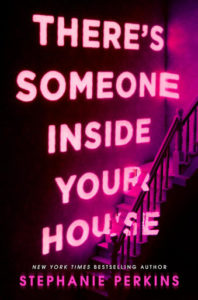 Blog Tour – There's Someone Inside Your House By Stephanie Perkins ~Author Q & A {+ a Giveaway}