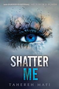 Review: Shatter Me – Tahereh Mafi