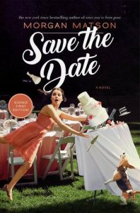 Blog Tour: Save the Date by Morgan Matson {giveaway}