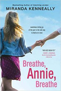 New to You (13): Michelle Reviews Breathe, Annie, Breathe by Miranda Kenneally