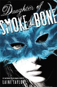 New to Me – Daughter of Smoke and Bone by Laini Taylor