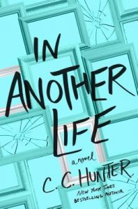 Blog Tour: Excerpt of In Another Life – C. C. Hunter