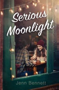Review: Serious Moonlight – Jenn Bennett