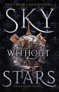 Blog Tour – Sky Without Stars by Jessica Brody and Joanne Rendell