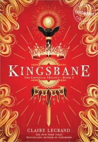 Review: Kingsbane – Claire Legrand