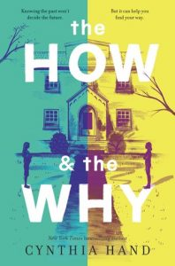 Blog Tour: The How and the Why by Cynthia Hand {Giveaway}
