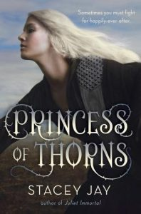 New to Me: Princess of Thorns by Stacey Jay