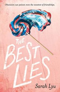 Debut Review: The Best Lies – Sarah Lyu