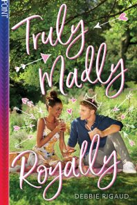 Blog Tour: Truly Madly Royally by Debbie Rigaud {Giveaway}