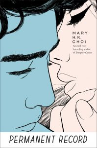 Blog Tour: Permanent Record – Mary H. K. Choi {Excerpt + Giveaway}