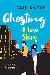 Review: Ghosting: A Love Story – Tash Skilton