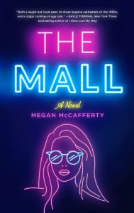 Blog Tour: Excerpt of The Mall – Megan McCafferty