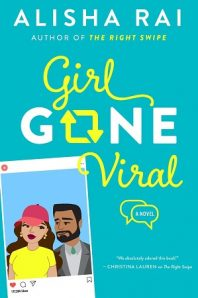 Review: Girl Gone Viral – Alisha Rai