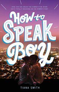 Review: How to Speak Boy – Tiana Smith